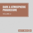 Dark & Atmospheric Progressive, Vol. 2/Avenue Sunlight/Matt Ether/Anna Tarraste/Matt Mirenda/Space Energie/Relic Background/Alexander Igoshev/Gregory Boicov/Enge[i]ne/Energy Life