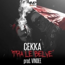 TRA LE BELVE (prod. Vindee)/Cekka