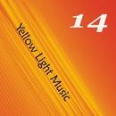 Yellow, Vol.14/David Maestro/Damex/Alexey M/AkroSonix/ArturBurner/Adelina Serzh/Andreshamano/Aver/Dream Travel/Aer0