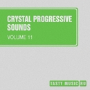 Crystal Progressive Sounds, Vol. 11/AnLight/Matt Ether/DXES/Sky Mode/Andrey Subbotin/Dima Kubik/Jose Manu Caldero/Andy Hardo/Chris Johnson/K.Z. Project/DJ Pamen/Xiary Quey