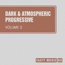 Dark & Atmospheric Progressive, Vol. 3/Ahmet Kermeli/Eraserlad/Andrey Subbotin/Manchus/Phil Fairhead/Alimov/Deep Control/Lone Dolphin/Minitronix/Exarious