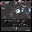 Digital Dance, Vol. 1/Sam Killer/Mr. Teddy/Deep Drop Falls/Andrejs Jumkins/Gabbara/Trend 5/Sergei Popov/Vlad Bodhi/Sanya Levin/DJ Kamesh