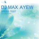 Speed Test/DJ Max Ayew