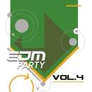 EDM Party: Vol.4/Clarkey/A2yk/Basspowers/DJ Angeldemon/Foma/DJ Seat/Alen Wizz/CJ Neon/David Maestro/Dream Coil