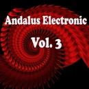 Andalus Electronic, Vol. 3/Vlad-Reh/X-33/Fly Dying/Find the Identity/MAREEKMIA/Max Shandula/Mr. Matt/Fantoman/Theyys/Sasha Lemon