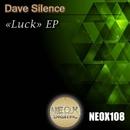 Luck/Dave Silence