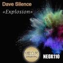 Explosion/Dave Silence