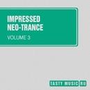 Impressed Neo-Trance, Vol. 3/Artsever/Stanislav Lanski/Niceek/Chemical Poison/DJ KoT/Following Light/Relic Background/Enge[i]ne/Jenya Peak/Gidronique/Michel A