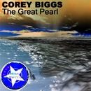 The Great Pearl/Corey Biggs