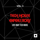 Tech House Expressions, Vol. 3 (Late Night Tech House)/Josemar Tribal Project/Kidama/Erika Lopez/M.O.F./Jeanclaudemaurice/40 Drums/Morphosis/Key De Es/Kosmika