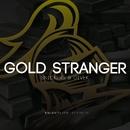 Gold Stranger/Snickers/Divek