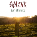Sun Shining/SHA2NK