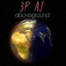 Aboveground/3P_AJ