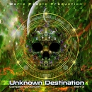 Unknown Destination 2/Dharma/Brain Jam/Chakraview/Metrix/Act One/Highstyle/Buckle/Cosmic Brahma/Troubled Sequence/Wood Warden/Psyconoclast/Groove hunter/Eden Lake/Noj Nor/Aranyo/Leopardtron
