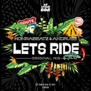 Let's Ride/Monrabeatz/Andruss