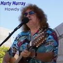 Howdy/Marty Murray