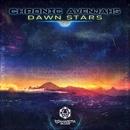 Dawn Stars/Chronic Avenjahs