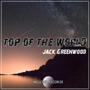 Top Of The World/Jack Greenwood
