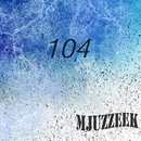 Mjuzzeek, Vol.104/from Siberia/Dukow/A.Su/Andrey Subbotin/Anna Tarraste/Alex Greenhouse/Alex Nail/Pasta/13 Floor/2ways/Ferose & Katty