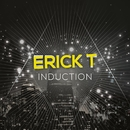 Induction/Erick T