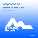 Imperial City / Skies Of Blue/Independent Art
