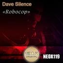 Robocop/Dave Silence