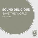 Save The World/Sound Delicious/Vinich