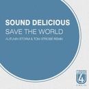 Save The World/Tom Strobe/Autumn Storm/Sound Delicious
