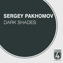 Dark Shades/Sergey Pakhomov