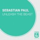 Unleash The Beast/Sebastian Paul