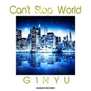 Can't Stop World/G1NYU