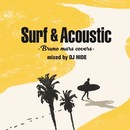 Surf & Acoustic -Bruno Mars Covers- mixed by DJ HIDE/DJ HIDE