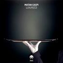Luxurized/Matan Caspi