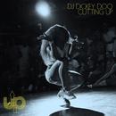 Cutting Up/DJ Dickey Doo & DJ Lina