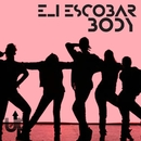 Body EP/Eli Escobar