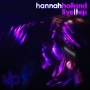 Live It EP/Hannah Holland