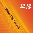 Yellow, Vol.23/Bukat/Blagushko/Merantas/Dj NaTaN ShmiT/Acoustic Beam/Ganner/OffyArt.Fox/Alex Klays/MDMA Corp/Aleksandr L&N/Inspirer/Erando