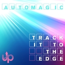 Track It to the Edge/Automagic