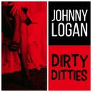 Dirty Ditties/Johnny Logan