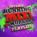 Intense Running + Workout Mix! Playlist/Running Music Workout