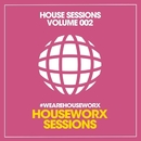 House Sessions (Volume 002)/DJ Favorite/Going Crazy/DJ Flight/Will Fast/Recovery Mafia/Lykov/Sarkis Edwards/Kristina Mailana/Superfreak/Kira Madison/Robin Feelgood