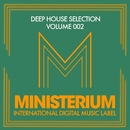 Deep House Selection (Volume 002)/DJ Favorite/DJ Kharitonov/Going Crazy/DJ Kristina Mailana/Will Fast/Recovery Mafia/Major Lover/Lykov/Get Twice/Different Guys/Mr. Freeman/DJ Khationov/Echo Boy/Robin Feelgood