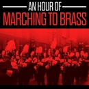 An Hour Of Marching To Brass/Preston Municipal Band