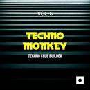 Techno Monkey, Vol. 6 (Techno Club Builder)/Joe De Renzo/Nacim Ladj/Mirko Worz/Ricky Sierra/Franx/Ivan Guasch/Double Reaktion/Reyo Jurise/Jepy Jey/Mitekss/NIGNUS