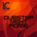 Dubstep Night Rome/Matro/Toy Quantize/Sketi/GTHF/PSY-OPS/Bacari/Krady/RFXtc