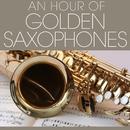 An Hour Of Golden Saxophones/Stu Buchanan & His Group