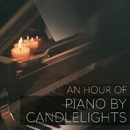 An Hour Of Piano By Candlelight/Julian Stavros