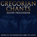 Gregorian Chants - Easter Processions/Monks Of The Benedictine Abbey Of Calcat