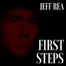 First Steps/Jeff Rea