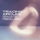 Gaia's Requiem/Tracing Xircles